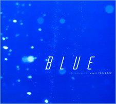 BLUE―高砂淳二写真集 (Globe graphics (3))の詳細を見る