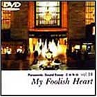 名曲物語 vol.10~My Foolish Heart~ [DVD]