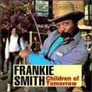 Children of Tomorrow by Frankie Smith (1997-11-19)