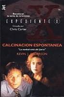 Calcinacion Espontanea - Expediente X (Fiction, Poetry & Drama)