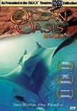 IMAX THEATER OCEAN OASIS [Blu-ray]
