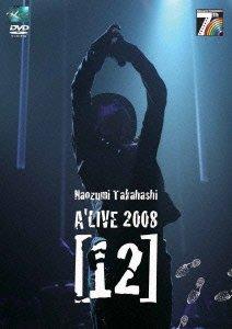 NAOZUMI TAKAHASHI A'LIVE 2008[12] [DVD] / Realize Records
