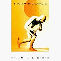 Timeless by Tim Wheater (1996-08-01)