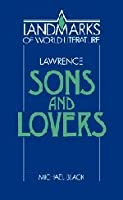 Lawrence: Sons and Lovers (Landmarks of World Literature)