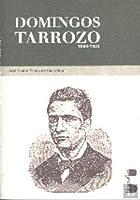 Domingos Tarrozo 1860-1933 Vida, Obra e Pensamento