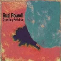 Bud Powell - Bouncing With Bud (Remastered) (Digipack) IMPORT (France)