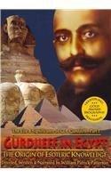 Gurdjieff in Egypt: The Origin of Esoteric Knowledge [DVD]