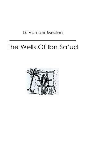 Wells Of Ibn Saud (Kegan Paul Arabia Library) (English Edition)