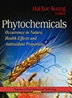 Phytochemicals: Occurrence in Nature, Health Effects and Antioxidant Properties (Progress in Food Science and Technology)