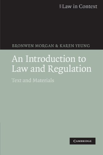 Download An Introduction to Law and Regulation: Text and Materials (Law in Context) 0521685656