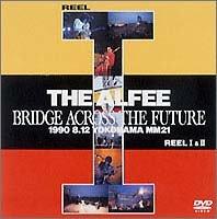 BRIDGE ACROSS THE FUTURE [DVD]