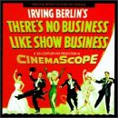 There's No Business Like Show Business: Original Motion Picture Soundtrack