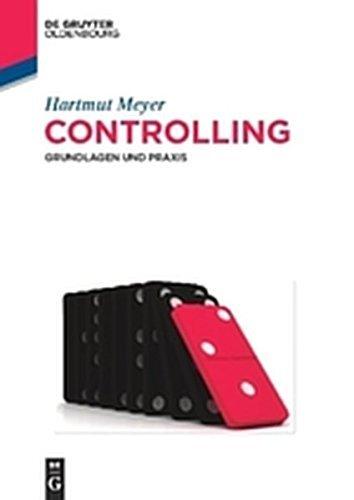 Controlling: Grundlagen und Praxis (De Gruyter Studium)