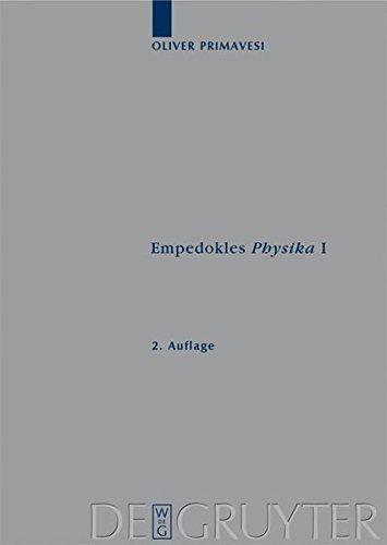 Empedokles Physika I: Eine Rekonstruktion des zentralen Gedankengangs (Archiv für Papyrusforschung und verwandte Gebiete - Beihefte)