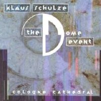 Klaus Schulze   - The Dome Event: Cologne Cathedral(IMPORT(EU))