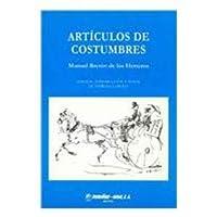 Articulos De Costumbres / Routine Articles