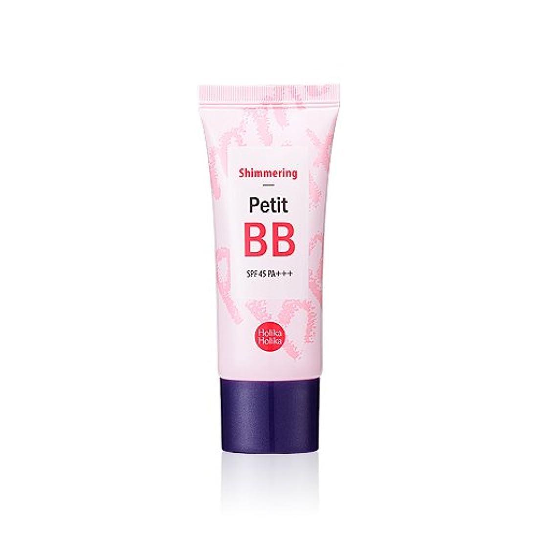 鉄汚染ライトニングHolika Holika Petit BB Cream Shimmering SPF45 PA+++ 30mlホリカホリカ プチ BB シューマーリングSPF45 PA+++ 30ml [並行輸入品]