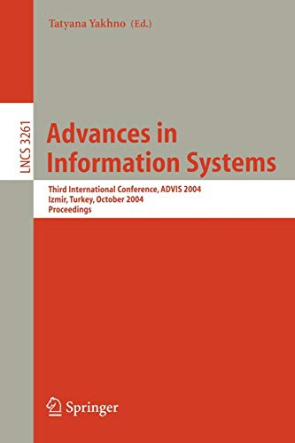 Advances in Information Systems: Third International Conference, ADVIS 2004, Izmir, Turkey, October 20-22, 2004. Proceedings (Lecture Notes in Computer Science)の詳細を見る