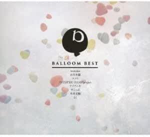 BALLOOM BEST(2枚組ALBUM)
