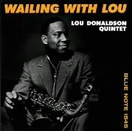 Wailing With Lou by Lou Donaldson (2005-03-24)