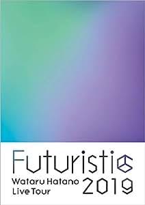 Wataru Hatano LIVE Tour 2019 -Futuristic- Live BD [Blu-ray]