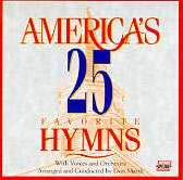 With Voices and Orchestra Arranged and Conducted by Don Marsh - America's 25 Favorite Hymns (UK Import) (1 CD)