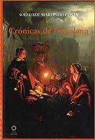Crónicas de Porcelana