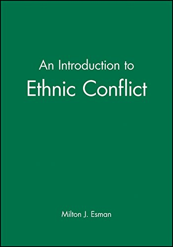 Download An Introduction to Ethnic Conflict 0745631177