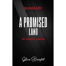 SUMMARY: A PROMISED LAND: A memoir by Barack Obama