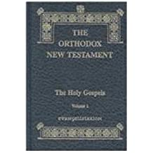 The Orthodox New Testament: The Holy Gospels: 1