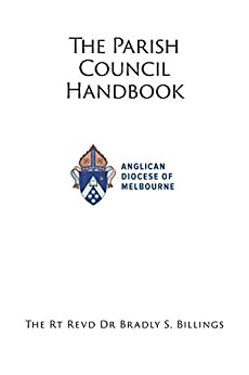 Parish Council Handbook: for old and new members by [Billings, Rt Revd Dr Bradly  S]
