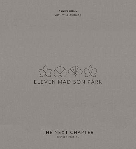 Eleven Madison Park: The Next Chapter, Revised and Unlimited Edition (English Edition)