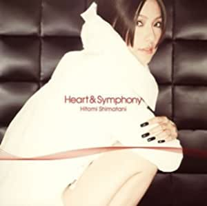 HEART & SYMPHONY(regular ed.) by HITOMI SHIMATANI (2005-10-12)