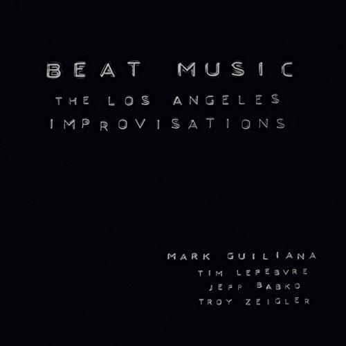 Beat Music : The Los Angels Improvisations[日本語解説付]
