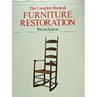 Complete Book of Furniture Restoration