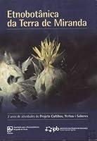 Etnobotânica da Terra de Miranda