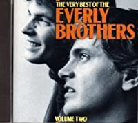 The Everly Brothers - The Very Best of the Everly Brothers: Volume Two (1 CD)