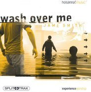 Wash Over Me~Split-Trax (2002-05-03)