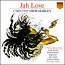 Jah Love: Tribute to Marley