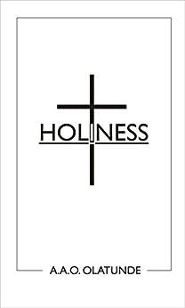 Holiness by [Olatunde, A.A.O.]