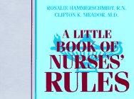 A Little Book of Nurses' Rules