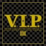 V.I.P.-HOT R&B/HIP HOP TRAXIII- ユニバーサル ミュージック (e) EMIミュージック・ジャパン