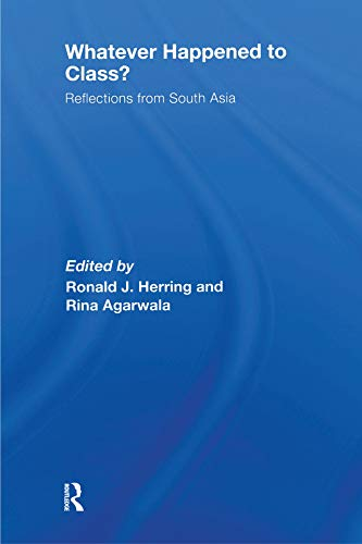 Whatever Happened to Class?: Reflections from South Asia (English Edition)