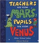 Teachers are from Mars, Pupils are from Venus