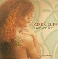 Faire Celts: a Woman's Voice