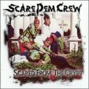 Scared From Crypt by Scare Dem Crew (2013-05-03)