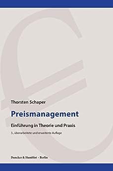 Preismanagement.: Einführung in Theorie und Praxis. (German Edition) by [Schaper, Thorsten]