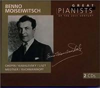 20世紀の偉大なるピアニストたち~ベンノ・モイセイヴィチ