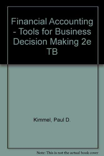 Download Financial Accounting - Tools for Business Decision Making 2e TB 0471371858
