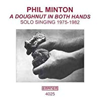 A Doughnut in Both Hands by Phil Minton